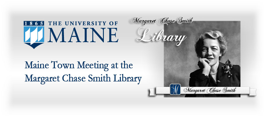 featured image for Two talks to highlight Margaret Chase Smith Library's annual meeting