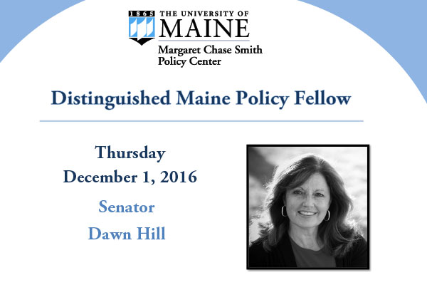 featured image for Sen. Dawn Hill is Distinguished Maine Policy Fellow Dec. 1st