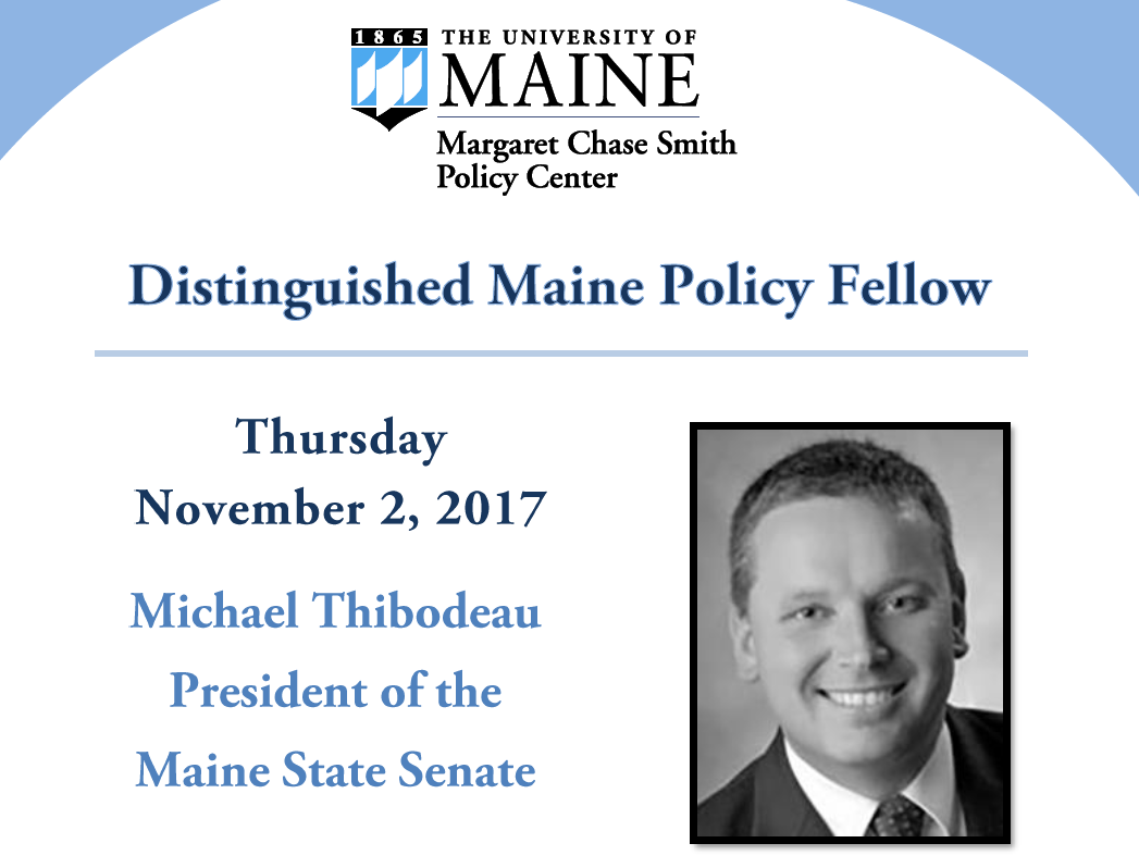 featured image for Distinguished Maine Policy Fellow Michael Thibodeau